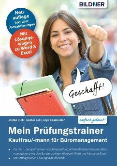 Mein Prüfungstrainer Kauffrau / Kaufmann für Büromanagement Teil 1 der gestreckten Abschlussprüfung (eBook, PDF) - Baumeister, Inge; Lenz, Günter