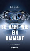 So hart wie ein Diamant (eBook, ePUB)