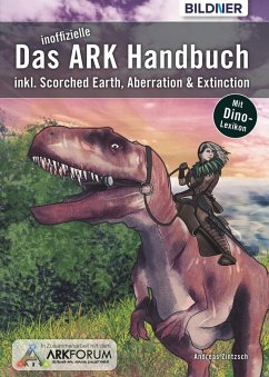Das inoffizielle ARK-Handbuch: (eBook, PDF) - Zintzsch, Andreas