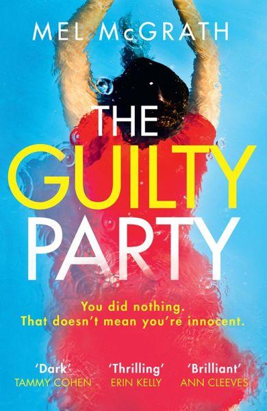 The Guilty Party Ebook Epub Von Mel Mcgrath Portofrei Bei Bucher De
