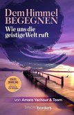 Dem Himmel begegnen (eBook, ePUB)