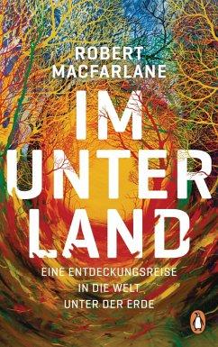 Im Unterland (eBook, ePUB) - Macfarlane, Robert
