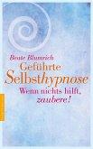 Geführte Selbsthypnose (eBook, ePUB)