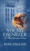 Young Ebenezer: A New Christmas Carol