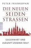Die neuen Seidenstraßen (eBook, ePUB)
