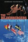 The Bilderbergers - Puppet-Masters of Power? (eBook, ePUB)