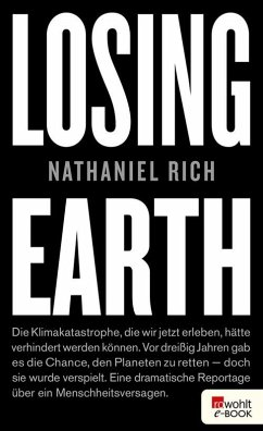Losing Earth (eBook, ePUB) - Rich, Nathaniel