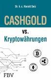 CASHGOLD vs. Kryptowährungen (eBook, ePUB)
