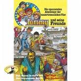Tommy und seine Freunde, Folge 3: Der Mann in der Kiste / Das brennende Schiff / Der Wolf / Der Zauberring (MP3-Download)