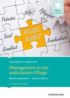 Management in der ambulanten Pflege (eBook, PDF) - Link, Jürgen; Kämmer, Karla