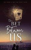 The Bet Between Us (eBook, ePUB)