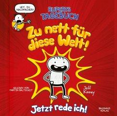 Zu nett für diese Welt! Jetzt rede ich! / Ruperts Tagebuch Bd.1 (2 Audio-CDs) - Kinney, Jeff
