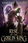 Rise of the Goblin King (Mantidom, #1) (eBook, ePUB)