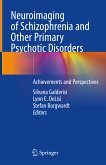 Neuroimaging of Schizophrenia and Other Primary Psychotic Disorders (eBook, PDF)