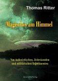 Magisches am Himmel