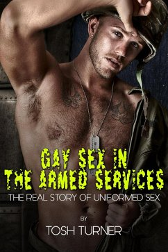 Gay Sex in the Armed Services (eBook, ePUB)