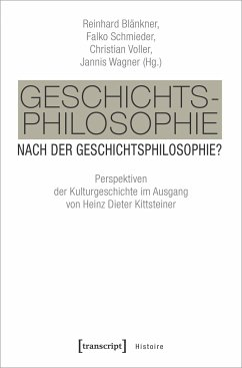 Geschichtsphilosophie nach der Geschichtsphilosophie?