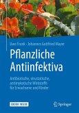 Pflanzliche Antiinfektiva