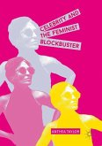 Celebrity and the Feminist Blockbuster