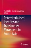Deterritorialised Identity and Transborder Movement in South Asia (eBook, PDF)