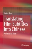 Translating Film Subtitles into Chinese (eBook, PDF)