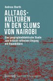 Alltagskulturen in den Slums von Nairobi (eBook, PDF)
