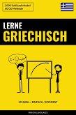 Lerne Griechisch: Schnell / Einfach / Effizient: 2000 Schlusselvokabel (eBook, ePUB)