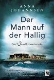 Der Mann auf der Hallig / Die Inselkommissarin Bd.4