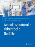 Ambulanzprotokolle chirurgische Notfälle (eBook, PDF)