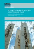 Reconciliation and Building a Sustainable Peace (eBook, PDF)