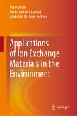 Applications of Ion Exchange Materials in the Environment (eBook, PDF)