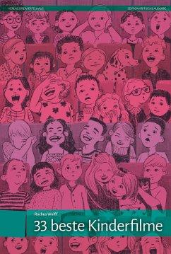 33 beste Kinderfilme - Wolff, Rochus