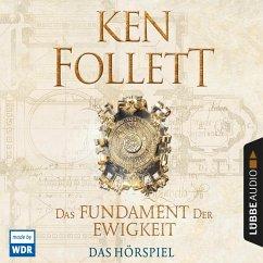 Das Fundament der Ewigkeit / Kingsbridge Bd.3 (Hörspiel des WDR) (MP3-Download) - Follett, Ken