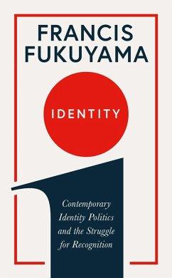Identity - Fukuyama, Francis