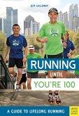 Running Until You're 100 (eBook, ePUB)