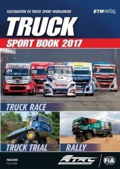 Truck Sport Book 2017 - Englisch (Mängelexemplar) - Göttl, Thomas Paul
