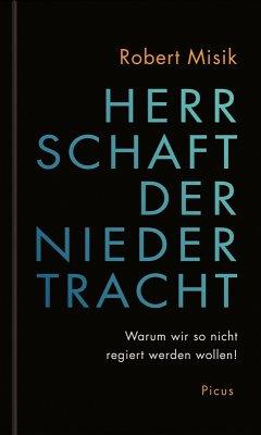 Herrschaft der Niedertracht (eBook, ePUB) - Misik, Robert