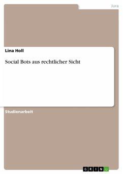Social Bots aus rechtlicher Sicht (eBook, PDF)