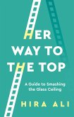 Her Way To The Top (eBook, ePUB)