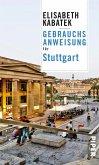 Gebrauchsanweisung für Stuttgart (eBook, ePUB)