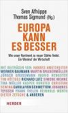 Europa kann es besser (eBook, PDF)