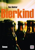 Bierkind: Roman (eBook, ePUB)