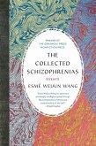The Collected Schizophrenias (eBook, ePUB)
