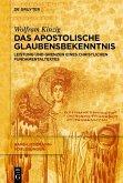 Das Apostolische Glaubensbekenntnis (eBook, PDF)