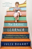 The Brave Learner (eBook, ePUB)