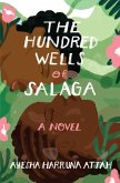 The Hundred Wells of Salaga (eBook, ePUB)