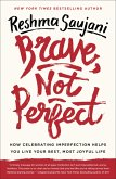 Brave, Not Perfect (eBook, ePUB)