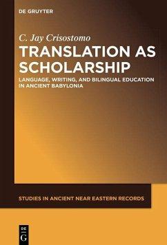 Translation as Scholarship (eBook, PDF) - Crisostomo, Jay