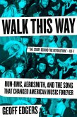 Walk This Way (eBook, ePUB)