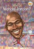 Who Is Michael Jordan? (eBook, ePUB)